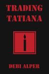Trading Tatiana